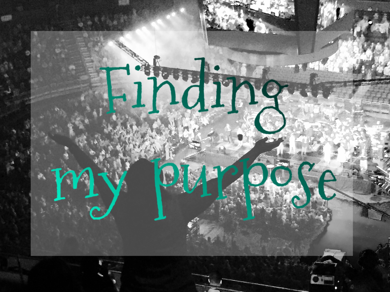 Finding my purpose